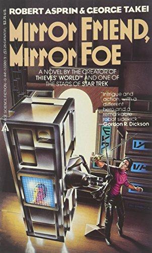 Mirror Friend, Mirror Foe: Asprin, Robert; Takei,