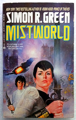 Mistworld: Green, Simon R.