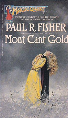 9780441536023: Mont Cant Gold: Magic Quest, No. 4
