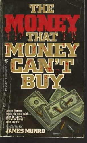 9780441536986: The Money That Money Can't Buy