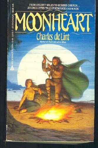 9780441537198: Moonheart by Charles de Lint (1984-10-01)