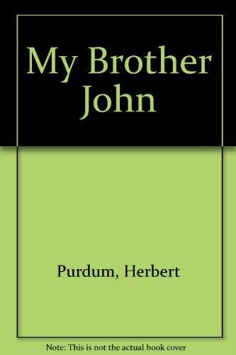 9780441551248: My Brother John