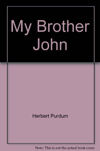 9780441551255: My Brother John