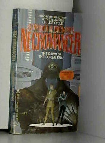 9780441568550: Necromancer (Childe/Dorsai Cycle, Vol. 1)
