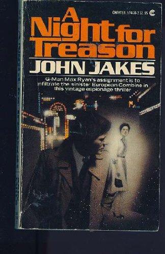 The NIGHT for TREASON. (Charter Books #57460-2): Jakes, John. (also