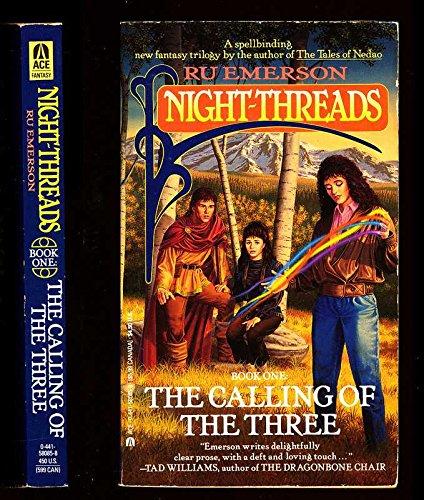 9780441580859: Calling of the Three (Night-Threads, Book 1)