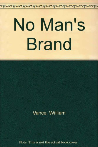 No Man's Brand (044158604X) by William Vance