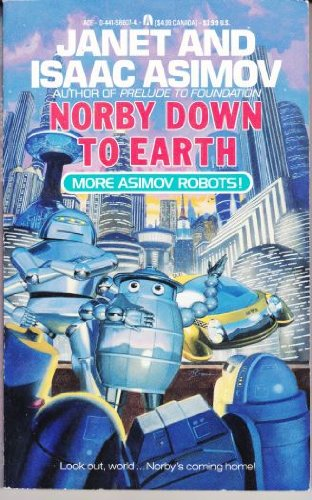 9780441586073: Norby Down To Earth