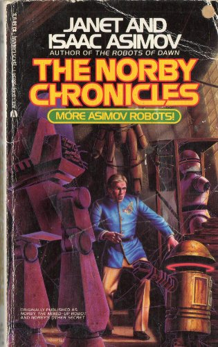 The Norby Chronicles: Asimov, Janet; Asimov,