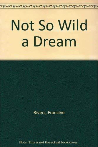 9780441586394: Not So Wild a Dream