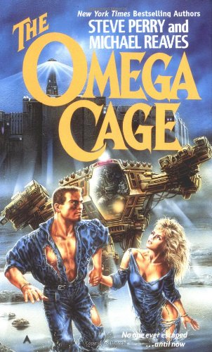 The Omega Cage: Perry, Steve; Reaves,