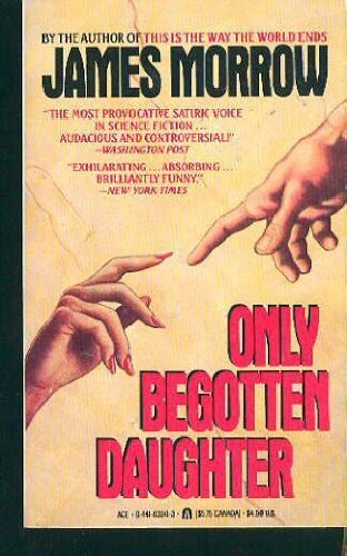 9780441630417: Only Begotten Daughter