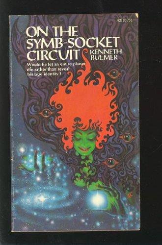 9780441631650: On the Symb-Socket Circuit