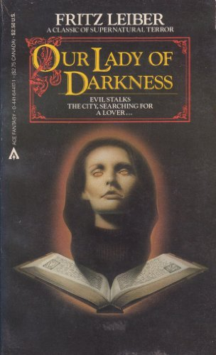 Our Lady Of Darkness: Leiber, Fritz