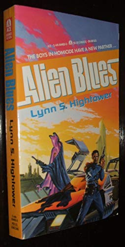 Alien Blues (AUTHOR SIGNED): Hightower, Lynn S.