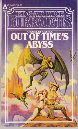 Out Of Time's Abyss: (The Lost Continent's: Edgar Rice Burroughs