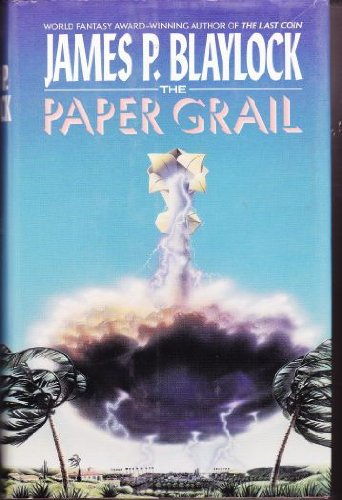 The Paper Grail (0441651267) by James P. Blaylock