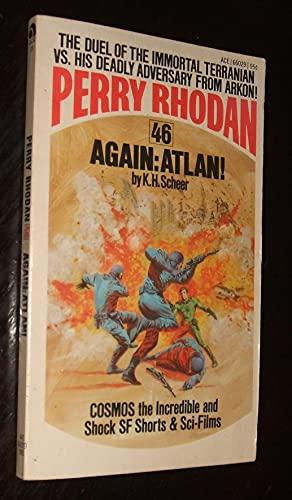 Again: Atlan! (Perry Rhodan #46): K. H. Scheer
