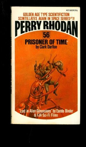 Prisoner of Time: Perry Rhodan #56 (0441660398) by Clark Darlton