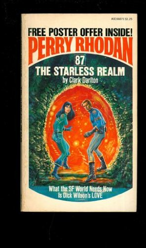 The Starless Realm (Perry Rhodan #87) (0441660711) by Clark Darlton