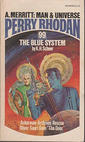 Blue System Perry Rhodan 99: K H Scheer