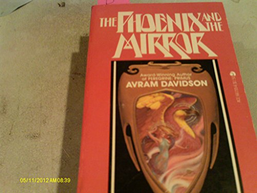 9780441661565: The Phoenix And Mirror