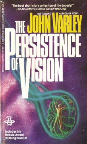 9780441662210: The Persistence of Vision
