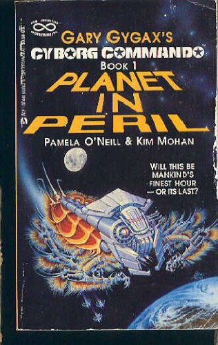 PLANET IN PERIL: CYBORG COMMAND BOOK1: O'NEILL, PAMELA AND