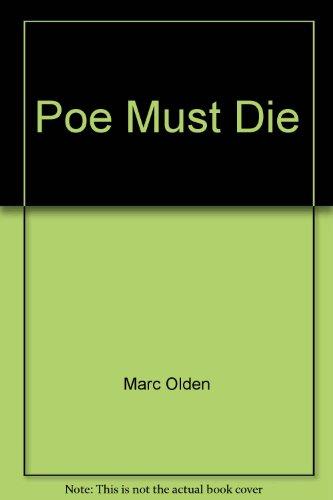 9780441674206: Poe Must Die