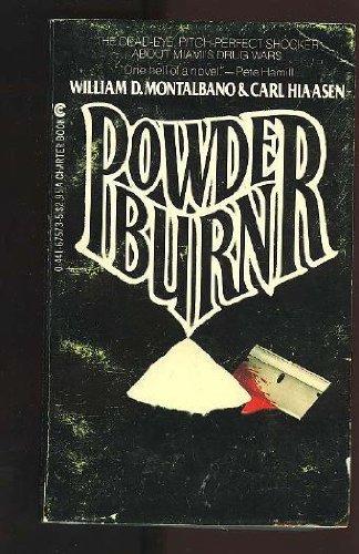 Powder Burn: Montalbano, William D