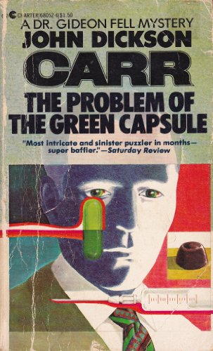 9780441680528: The Problem of the Green Capsule (Dr. Gideon Fell, #10)