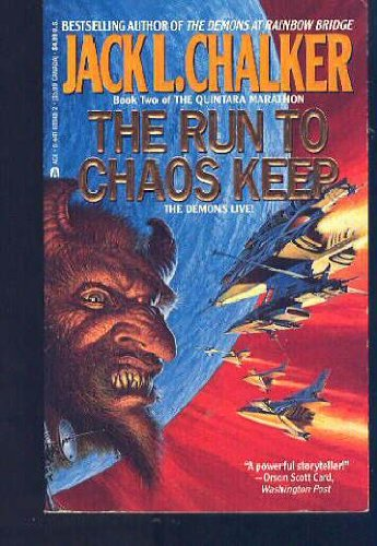 9780441693481: The Run to Chaos Keep (Quintara Marathon, Book 2)