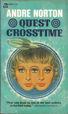Quest Crosstime (Ace SF, 69682): Andre Norton