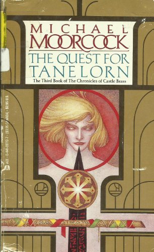 9780441697120: The Quest for Tanelorn (The Chronicles of Castle Brass, Book 3)