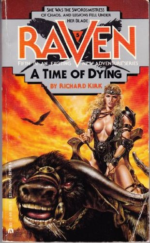 9780441705757: A Time Of Dying (Raven, No 5)