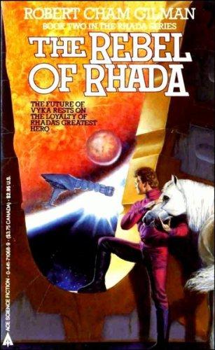 9780441710683: The Rebel Of Rhada