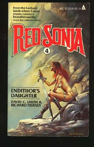 Endithor's Daughter, Vol. 4 (Red Sonja): David C. Smith; Richard L. Tierney