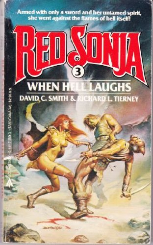 9780441711697: When Hell Laughs (Red Sonja Series, No 3)