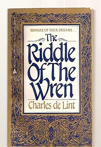 The Riddle of the Wren: De Lint, Charles