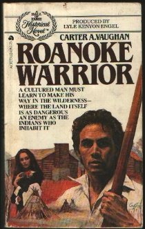 9780441731121: Roanoke Warrior