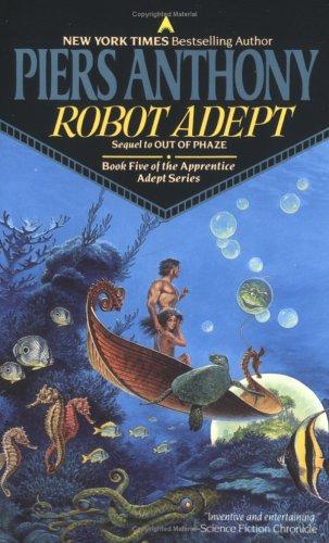 9780441731183: Robot Adept (Apprentice Adept, Book 5)