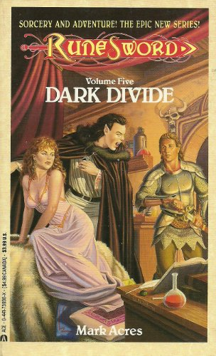 Dark Divide (Rune Sword, Vol. 5): Acres, Mark