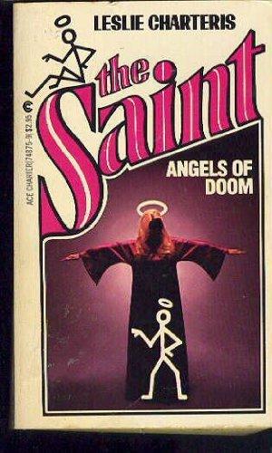 Angels of Doom (The Saint Series): Charteris, Leslie