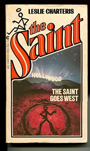 The Saint Goes West: Charteris, Leslie
