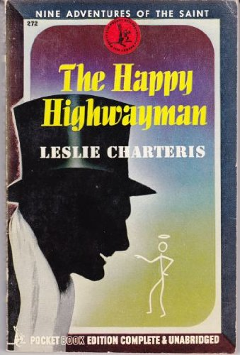 The Saint and the Happy Highwayman: Chateris, Leslie