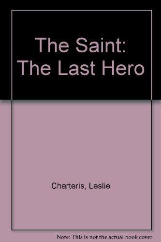 9780441749171: The Saint: The Last Hero