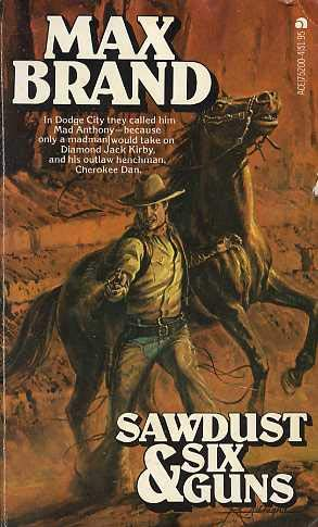9780441752003: Sawdust And Sixguns