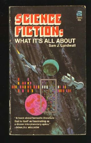 Science Fiction: What Its All About (0441754406) by Sam J Lundwall