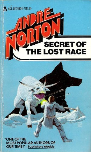Secret of the Lost Race: Norton, Andre