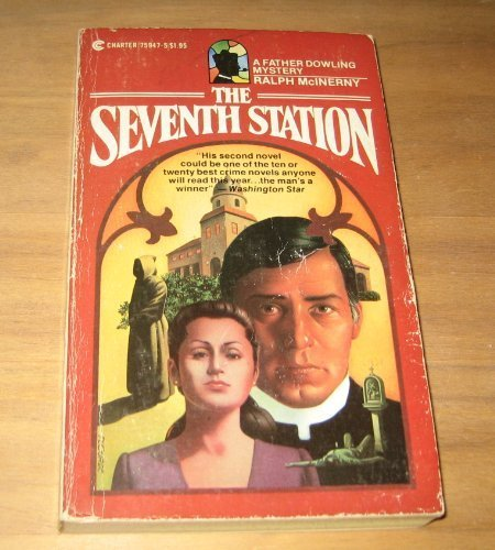 9780441759477: The Seventh Station (Father Dowling, Bk 3)